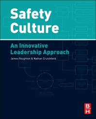 Safety Culture, 1st Edition,Nathan Crutchfield,James Roughton,ISBN9780123964960