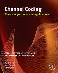 Cover image for Channel Coding: Theory, Algorithms, and Applications
