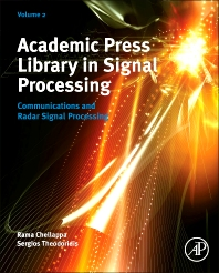 Academic Press Library in Signal Processing, 1st Edition,Sergios Theodoridis,Rama Chellappa,ISBN9780123965004