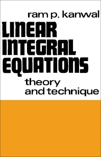 Linear Integral Equations - 1st Edition - ISBN: 9780123965509, 9781483262505