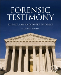 Forensic Testimony - 1st Edition - ISBN: 9780123970053, 9780123972606