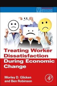 Treating Worker Dissatisfaction During Economic Change - 1st Edition - ISBN: 9780123970060, 9780123972620