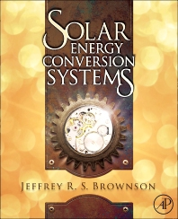 Solar Energy Conversion Systems - 1st Edition - ISBN: 9780123970213, 9780123973153