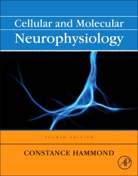 Cover image for Cellular and Molecular Neurophysiology