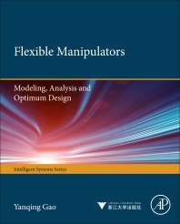 Flexible Manipulators - 1st Edition - ISBN: 9780123970367, 9780123973238