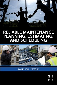 Cover image for Reliable Maintenance Planning, Estimating, and Scheduling
