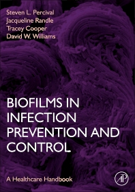 Cover image for Biofilms in Infection Prevention and Control