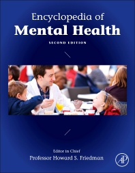 Encyclopedia of Mental Health - 2nd Edition - ISBN: 9780123970459, 9780123977533