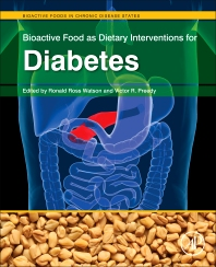 Bioactive Food as Dietary Interventions for Diabetes, 1st Edition,Ronald Watson,Victor Preedy,ISBN9780123971531