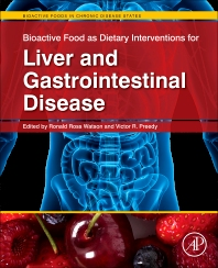 Bioactive Food as Dietary Interventions for Liver and Gastrointestinal Disease, 1st Edition,Ronald Ross Watson,Victor Preedy,ISBN9780123971548