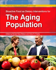 Bioactive Food as Dietary Interventions for the Aging Population, 1st Edition,Ronald Watson,Victor Preedy,ISBN9780123971555