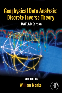 Geophysical Data Analysis: Discrete Inverse Theory