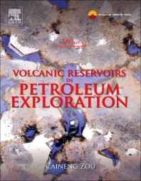 Volcanic Reservoirs in Petroleum Exploration - 1st Edition - ISBN: 9780123971630, 9780123977878