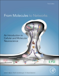 From Molecules to Networks, 3rd Edition,John H. Byrne,Ruth Heidelberger,M. Neal Waxham,ISBN9780123971791