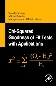 Chi-Squared Goodness of Fit Tests with Applications - 1st Edition - ISBN: 9780123971944, 9780123977830