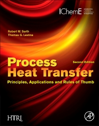 Process Heat Transfer, 2nd Edition,Robert Serth,Thomas Lestina,ISBN9780123971951