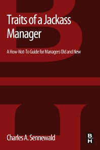 Traits of a Jackass Manager - 1st Edition - ISBN: 9780123971975, 9780123972781