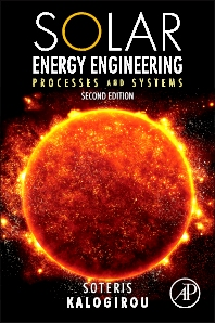 Solar Energy Engineering, 2nd Edition,Soteris A. Kalogirou,ISBN9780123972705