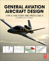 General Aviation Aircraft Design - 1st Edition - ISBN: 9780128099988, 9780123973290