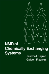 NMR of Chemically Exchanging Systems - 1st Edition - ISBN: 9780123975508, 9780323160643