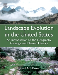 Landscape Evolution in the United States, 1st Edition,Joseph DiPietro,ISBN9780123977991