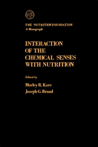 Interaction of The Chemical Senses With Nutrition - 1st Edition - ISBN: 9780123978554, 9780323147972