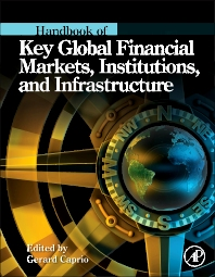 Cover image for Handbook of Key Global Financial Markets, Institutions, and Infrastructure