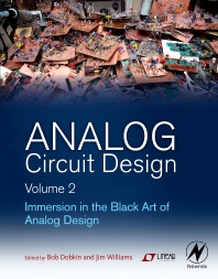 Analog Circuit Design Volume 2, 1st Edition,Bob Dobkin,Jim Williams,ISBN9780123978882
