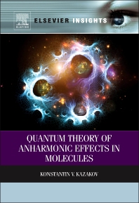 Cover image for Quantum Theory of Anharmonic Effects in Molecules