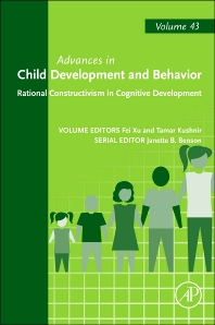 Rational Constructivism in Cognitive Development - 1st Edition - ISBN: 9780123979193, 9780123984630