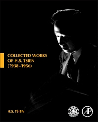 Collected Works of H. S. Tsien (1938-1956), 1st Edition,Tsien H S,ISBN9780123982773