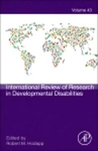 International Review of Research in Developmental Disabilities, 1st Edition,Robert Hodapp,ISBN9780123982896
