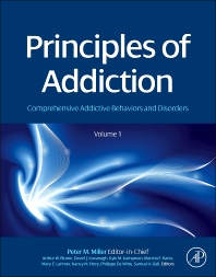 Principles of Addiction, 1st Edition,Peter Miller,ISBN9780123983367