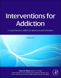 Interventions for Addiction - 1st Edition - ISBN: 9780123983381, 9780123983633