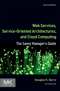 Web Services, Service-Oriented Architectures, and Cloud Computing - 2nd Edition - ISBN: 9780123983572, 9780124072008