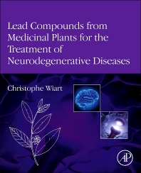Lead Compounds from Medicinal Plants for the Treatment of Neurodegenerative Diseases - 1st Edition - ISBN: 9780123983732, 9780123983831