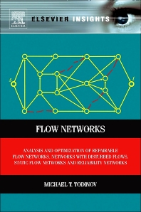 Flow Networks - 1st Edition - ISBN: 9780123983961, 9780123984067