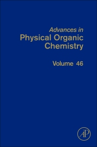 Advances in Physical Organic Chemistry - 1st Edition - ISBN: 9780123984845, 9780123984586