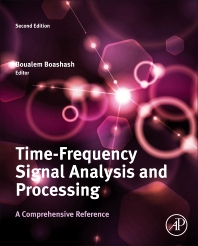 Cover image for Time-Frequency Signal Analysis and Processing