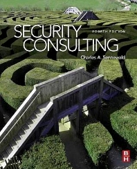 Security Consulting, 4th Edition,Charles Sennewald,ISBN9780123985002
