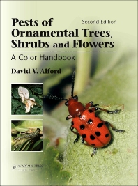 Pests of Ornamental Trees, Shrubs and Flowers, 2nd Edition,David Alford,ISBN9780123985156