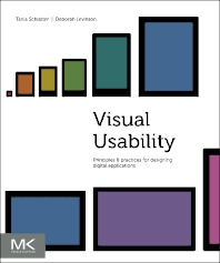 Visual Usability - 1st Edition - ISBN: 9780123985361, 9780124017139