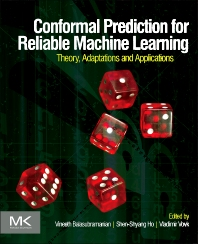 Conformal Prediction for Reliable Machine Learning - 1st Edition - ISBN: 9780123985378, 9780124017153