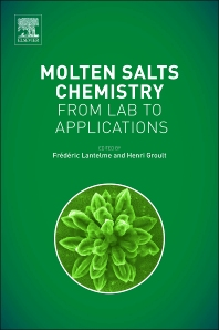 Molten Salts Chemistry - 1st Edition - ISBN: 9780123985385, 9780124017221