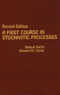 A First Course in Stochastic Processes, 2nd Edition,Samuel Karlin,Howard Taylor,ISBN9780123985521