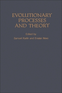 Evolutionary processes and theory - 1st Edition - ISBN: 9780123987600, 9780323142496