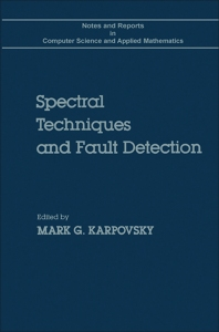Spectral Techniques and Fault Detection - 1st Edition - ISBN: 9780124000605, 9780323144421