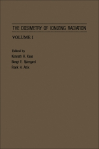 The Dosimetry of Ionizing Radiation - 1st Edition - ISBN: 9780124004016, 9780323150859