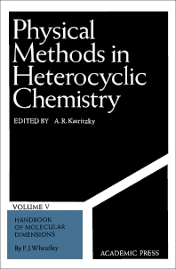 Physical Methods in Heterocyclic Chemistry V5 - 1st Edition - ISBN: 9780124011052, 9780323144599