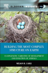Building the Most Complex Structure on Earth, 1st Edition,Nelson Cabej,ISBN9780124016675